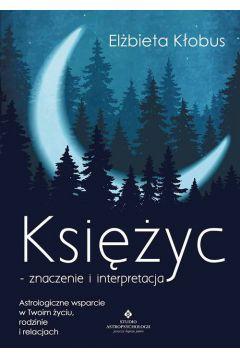 Księżyc - znaczenie i interpretacja