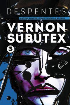 Vernon Subutex. Tom 3
