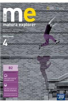 New Matura Explorer. Część 4. Zeszyt ćwiczeń do język angielskiego dla szkół ponadgimnazjalnych. Zakres podstawowy i rozszerzony