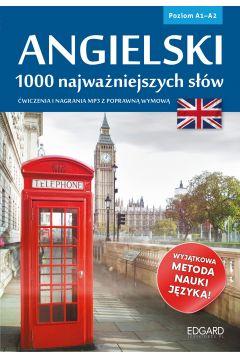 Angielski. 1000 najważniejszych słów A1/A2