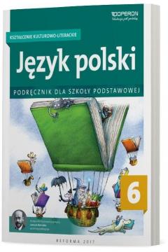 Język polski 6. Kształcenie kulturowo-literackie. Podręcznik dla szkoły podstawowej