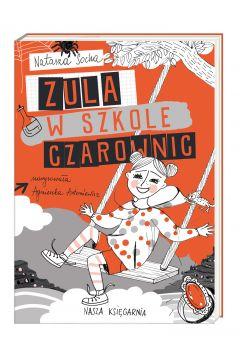 Zula w szkole czarownic czarodziejka zula