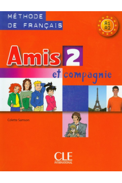 Amis et compagnie 2 podręcznik CLE