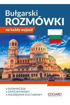 Bułgarski. Rozmówki na każdy wyjazd