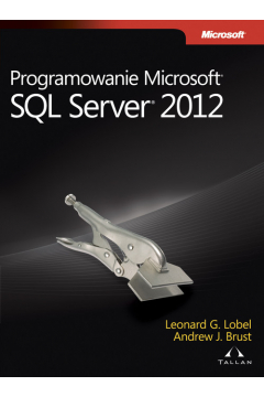 Programowanie Microsoft SQL Server 2012