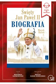 Święty Jan Paweł II. Biografia audiobook