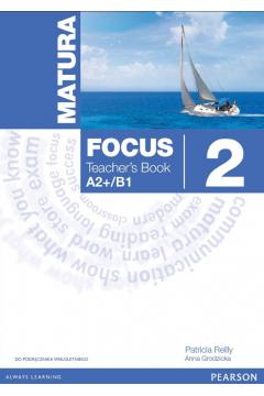 Matura Focus 2 Teacher's Book (wieloletni)