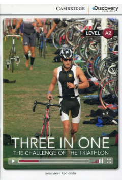 Three in One: The Challenge of the Triathlon Low Intermediate