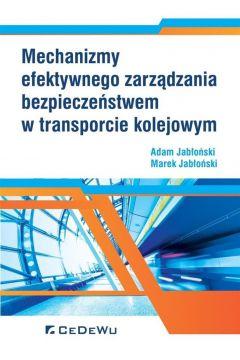 Mechanizmy efektywnego zarządzania bezpiecz. ...