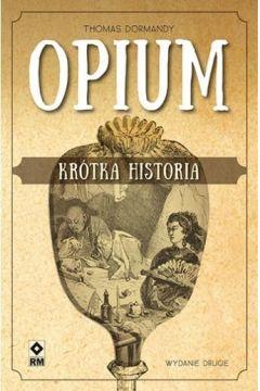 Opium. Krótka historia w.2