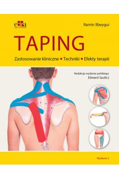 Taping. Zastosowanie kliniczne. Techniki. Efekty terapii