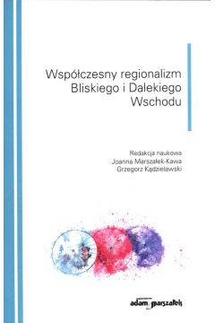 Współczesny regionalizm Bliskiego i Dalekiego