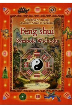Feng Shui. Symbole Wschodu