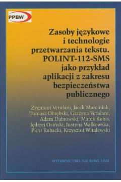 Zasoby językowe i technologia przetwarzania tekstu POLINT-112-SMS