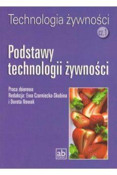 Technol. żywności cz.1 - Podstawy technologii