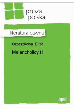 Melancholicy, t. 1