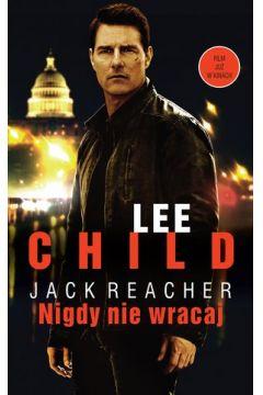 Nigdy nie wracaj. Jack Reacher. Tom 18