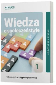 Wiedza o społeczeństwie 1. Podręcznik. Zakres podstawowy. Szkoła ponadpodstawowa