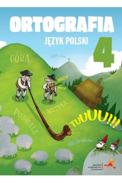 Między nami. Klasa 4. Język polski. Ortografia. Zasady i ćwiczenia. Szkoła podstawowa