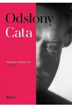 Odsłony Cata. Stanisław Mackiewicz w listach