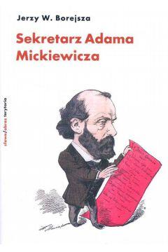 Sekretarz Adama Mickiewicza