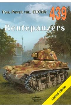 Beutepanzers. Tank Power vol. CLXXIX 439