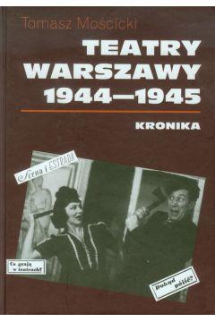 Teatry Warszawy 1944-1945