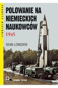 Polowanie na niemieckich naukowców 1945 w.3