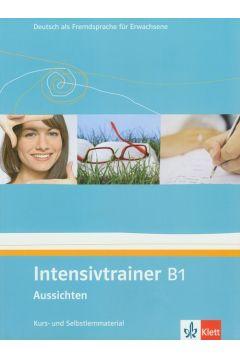 Intensivtrainer B1 Aussichten Kurs- und Selbslernmaterial
