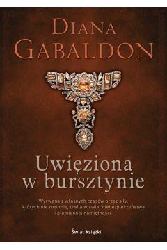 Uwięziona w bursztynie - Diana Gabaldon