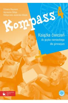 Kompass 4 Książka ćwiczeń do języka niemieckiego dla gimnazjum z płytą CD