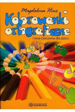 Kolorowanki ortograficzne i inne ćw. dla dzieci