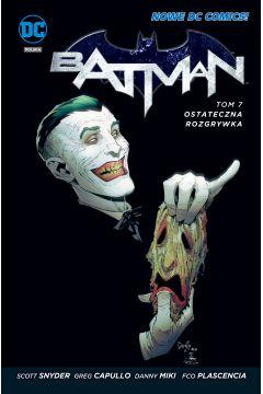 Batman. Tom 7. Ostateczna rozgrywka