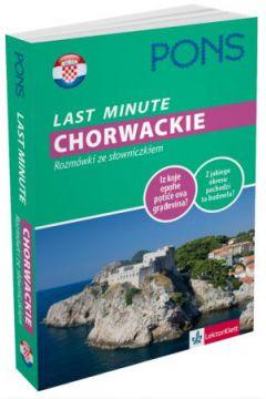 Last Minute - Chorwackie. Rozmówki ze słowniczkiem