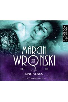 Komisarz Maciejewski. Tom 2. Kino Venus (książka audio CD MP3)