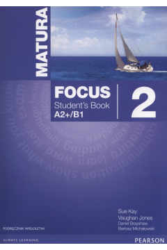 Matura Focus 2 Students Book wieloletni + CD