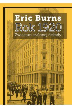 Rok 1920 zwiastun szalonej dekady