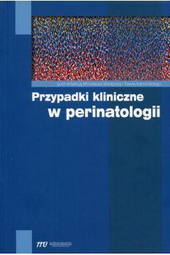 Przypadki kliniczne w perinatologii
