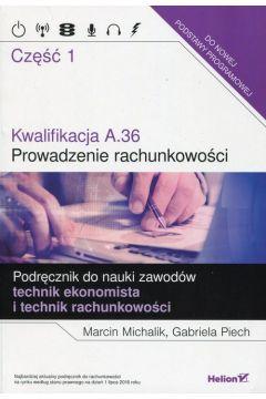 Kwalifikacja A.36. Prowadzenie rachunkowości cz.1