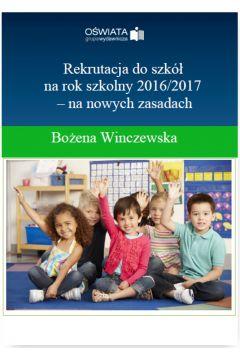 Rekrutacja do szkół na rok szkolny 2016/2017 - na nowych zasadach