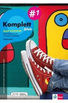 Komplett plus 1. Język niemiecki dla 4-letnich liceów i 5-letnich techników. Podręcznik wieloletni