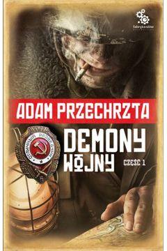 Cyklu o Razumowskim T2. Demony wojny. Część 1