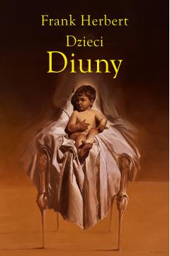 Dzieci Diuny. Kroniki Diuny. Tom 3