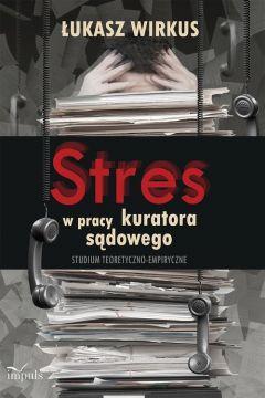 Stres w pracy kuratora sądowego
