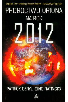 Proroctwo Oriona na rok 2012