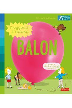 Balon. Akademia mądrego dziecka. Przygody z nauką