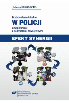 Doskonalenie lokalne w Policji a współpraca z podmiotami zewnętrznymi