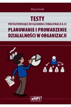 Testy kwalifikacja A.35 Planowanie i prowadzenie..