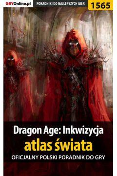 Dragon Age: Inkwizycja - atlas świata - poradnik do gry