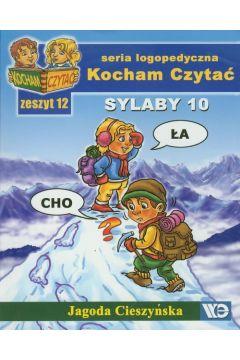 Kocham czytać zeszyt 12. Sylaby 10